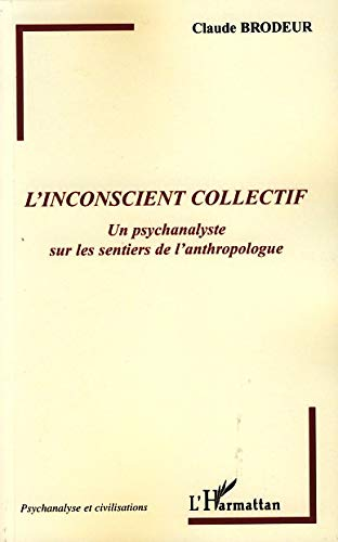 9782296042513: L'inconscient collectif (French Edition)