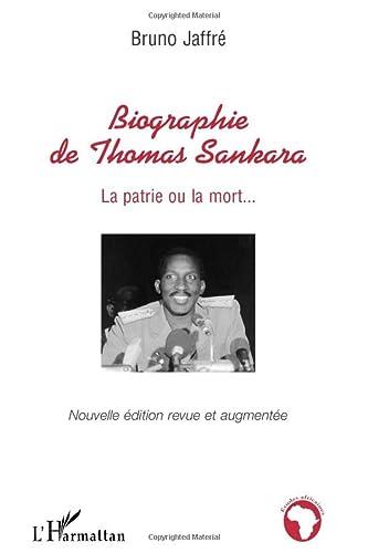 9782296042650: Biographie de Thomas Sankara : La patrie ou la mort...