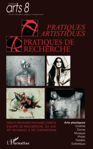 9782296043756: Pratiques artistiques et pratiques de recherche (French Edition)