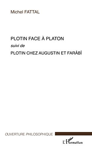 9782296044487: Plotin face à Platon (French Edition)