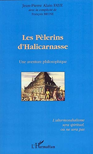 9782296046108: Les pélerins d'Halicarnasse (French Edition)