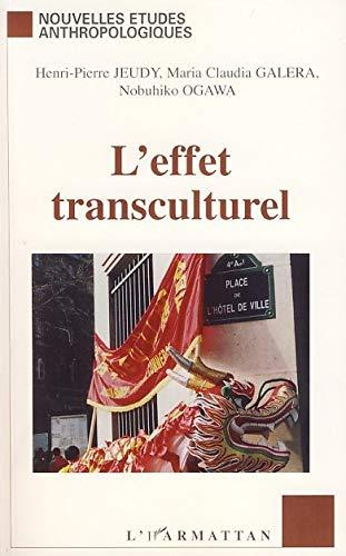 L'effet transculturel: Henri-Pierre Jeudy; Maria