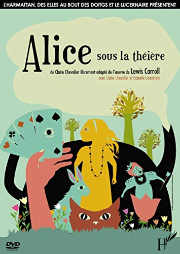 Alice Sous la Theiere (DVD) (French Edition) (9782296048096) by [???]