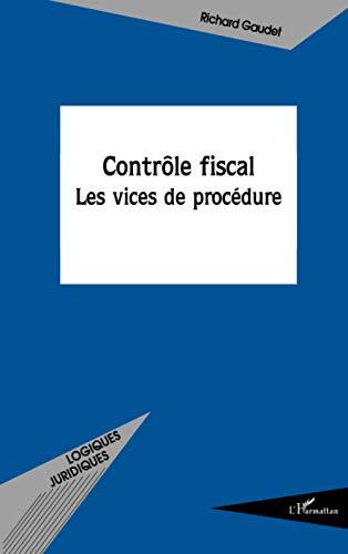 9782296048850: Contrôle fiscal: Les vices de procédure