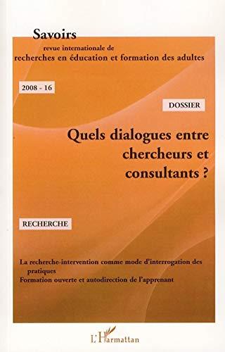 9782296051133: Quels Dialogues Entre Chercheurs et Consultants
