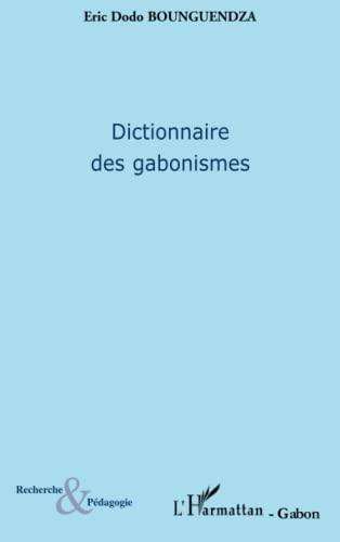 9782296052895: Dictionnaire des gabonismes (French Edition)