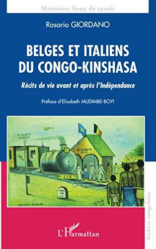 9782296053144: Belges et Italiens du Congo-Kinshasa : R�cits de vie avant et apr�s l'Ind�pendance