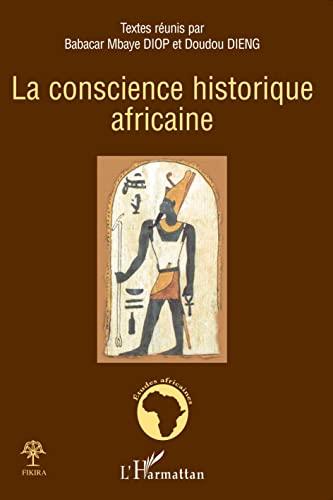 9782296054226: La conscience historique africaine (French Edition)