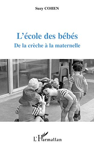 L'école des bébés (French Edition) (2296054838) by Suzy Cohen