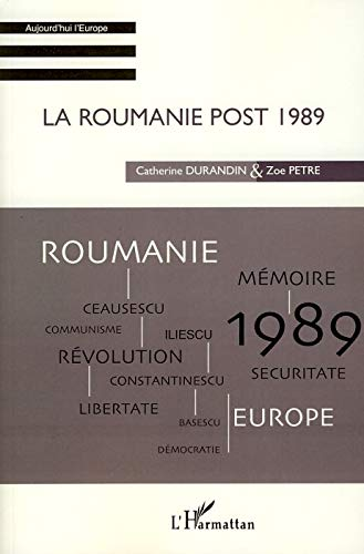 La Roumanie post 1989 (French Edition) (2296054935) by Catherine Durandin