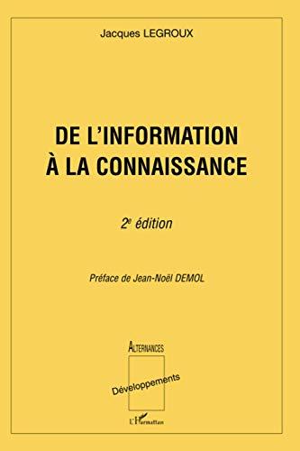 De l'information à la connaissance: Jacques Legroux