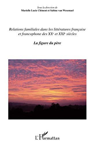 9782296055025: La Figure Du Pere