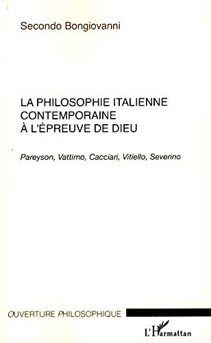 9782296055063: La Philosophie italienne contemporaine à l'épreuve de Dieu (French Edition)