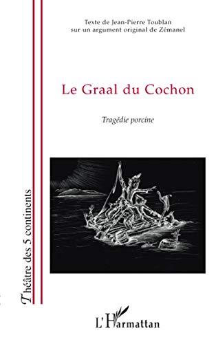 9782296055148: Le Graal du cochon (French Edition)
