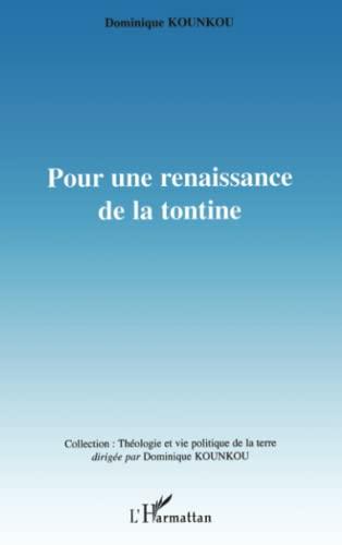9782296055346: Pour une renaissance de la tontine (French Edition)