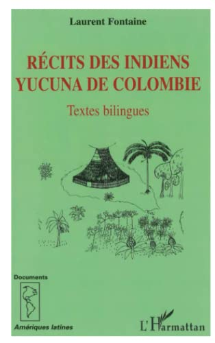 9782296055803: R�cits des Indiens yucuna de Colombie : Textes bilingues