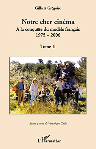 9782296056190: Notre cher cinéma (French Edition)