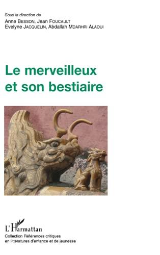 9782296057500: Le merveilleux et son bestiaire
