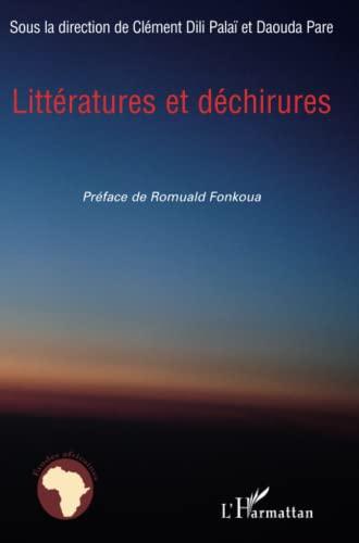 9782296058620: Littératures et déchirures (French Edition)