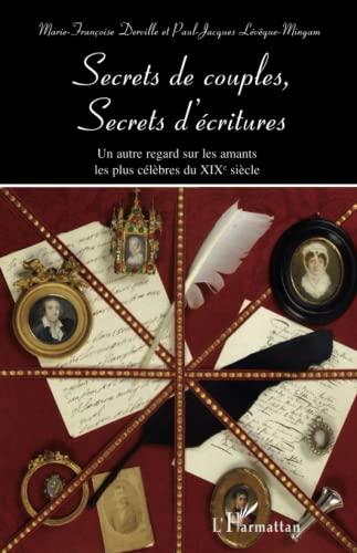 Secrets de couples, secrets d'écritures : Un: Paul-Jacques Lévêque-Mingam; Marie-Françoise