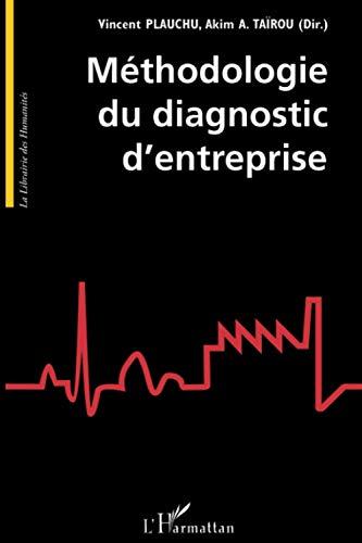 9782296060081: Méthodologie du diagnostic d'entreprise (French Edition)