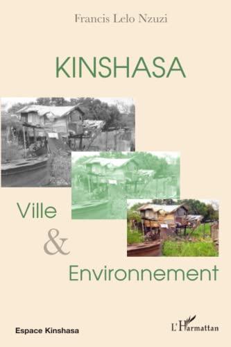 KINSHASA VILLE ET ENVIRONNEMENT: MATANGILA LEON