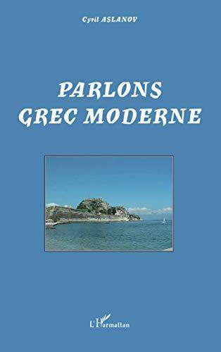 Parlons grec moderne: Cyril Aslanov