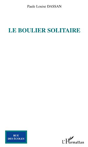 9782296063792: Boulier Solitaire (French Edition)