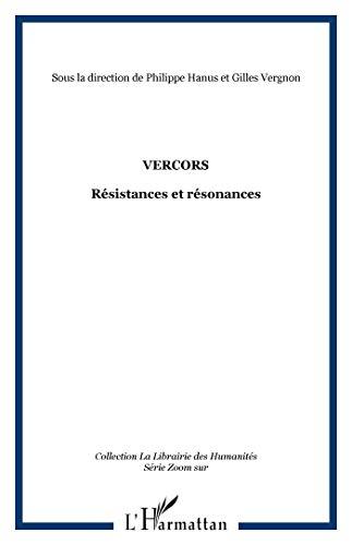 9782296064256: Vercors : Résistance en résonances