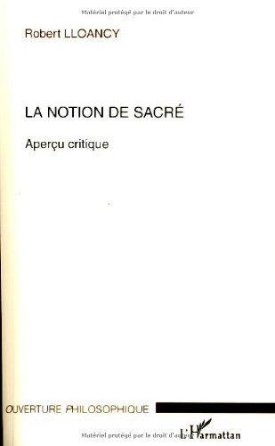 9782296064706: La notion de sacré (French Edition)