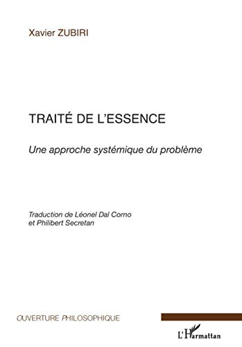 Traité de l'essence (French Edition) (2296065457) by Xavier Zubiri