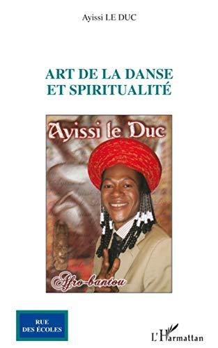 9782296065581: Art de la danse et spiritualit�