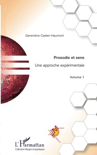 9782296066250: Prosodie et sens: Une approche expérimentale - Volume 1 (French Edition)