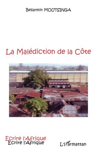 9782296066823: La Malédiction de la Côte (French Edition)