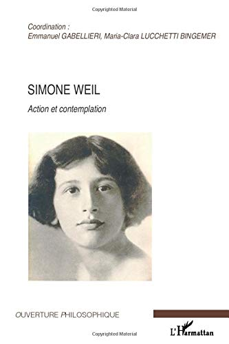 9782296067349: Simone Weil: Action et contemplation (French Edition)