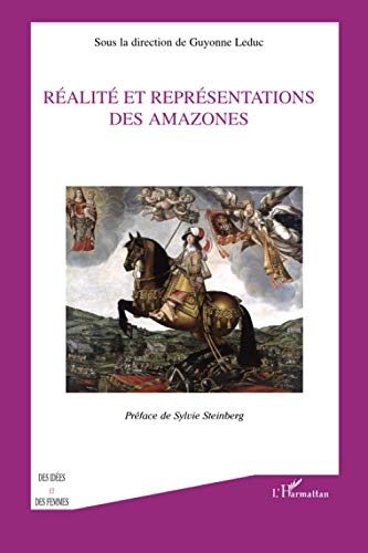 9782296068094: Réalité et représentations des Amazones (French Edition)
