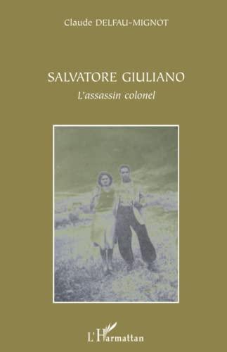 Salvatore Giuliano (French Edition): HARMATTAN