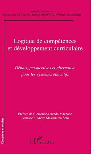 Logique de compétences et développement curriculaire : Moussadak Ettayebi; Renato