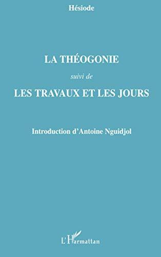 9782296068865: La Théogonie: Suivi de - Les Travaux et les jours (French Edition)