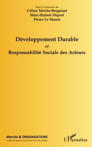 9782296069022: Développement Durable et Responsabilité Sociale de Acteurs (French Edition)