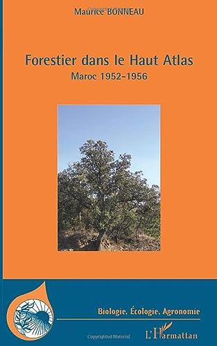 9782296073685: Forestier dans le Haut Atlas (French Edition)