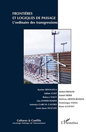 9782296073906: Frontieres et Logiques de Passage l'Ordinaire des Transgressions (French Edition)