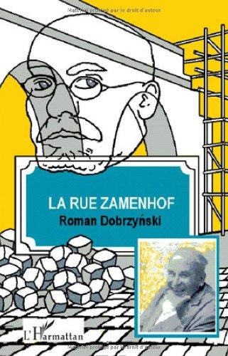 La rue Zamenhof: Roman Dobrzynski; Louis