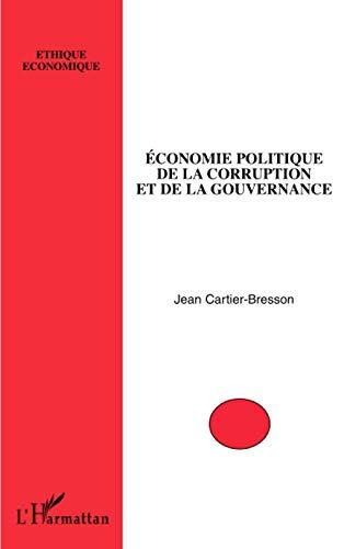 9782296073968: Economie politique de la corruption et de la gouvernance (French Edition)
