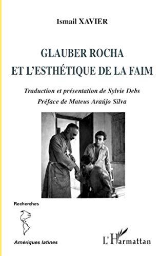 9782296074620: Glauber Rocha et l'esthétique de la faim