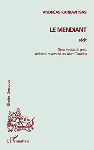 9782296075542: Le Mendiant