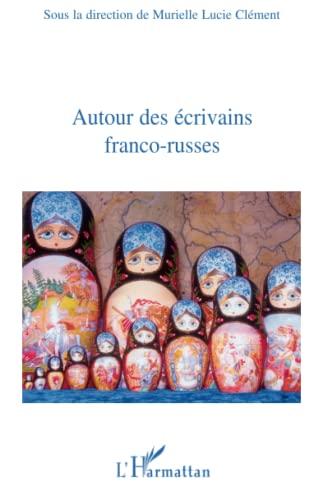 9782296075740: Autour des écrivains franco-russes