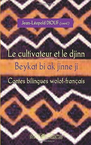9782296076341: Le cultivateur et le djinn (French Edition)