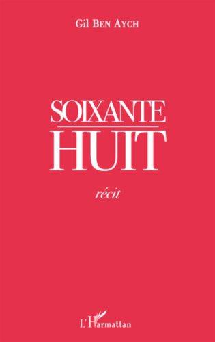 9782296076662: Soixante huit recit (French Edition)