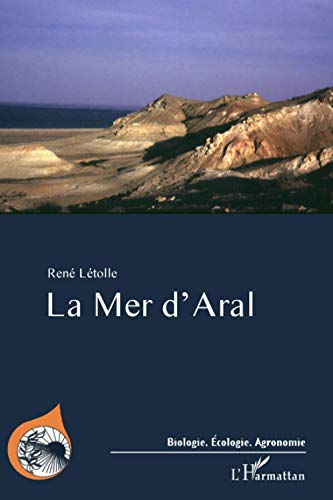 9782296077195: La mer d'Aral (French Edition)